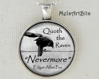Quoth the Raven Nevermore Edgar Allan Poe Quote Poem Literary Bibliophile Typography Black White Gothic Crow Raven Photo Art Pendant Neckace