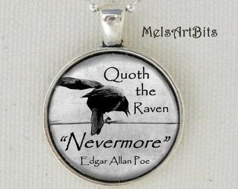 Quoth the Raven Nevermore Edgar Allan Poe Quote Poem Literary Bibliophile Typography Black White Gothic Crow Raven Photo Art Pendant Neckace