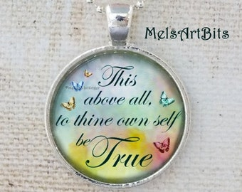Shakespeare Quotes Hamlet This Above All To Thine Own Self Be True Literary Glass Pendant Necklace, Blue Yellow Butterflies