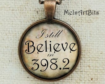 I Still Believe in 398.2, Fairy Tales and Folklore Library, Dewey Decimal Number, Copper Brown Tan Whimsical Pendant Necklace Quote Jewelry