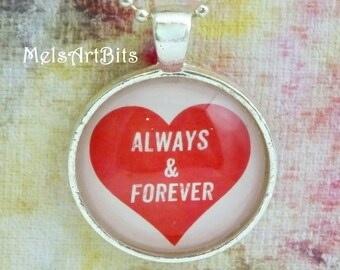 Always and Forever Heart Pendant Necklace  Red Heart Silver Pendant Charm Necklace or Key Ring Fob Anniversary Valentines's Day