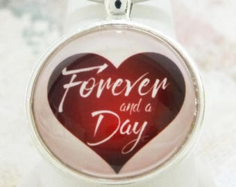 Forever and a Day Heart Anniversary Gift Sentimental Inspirational Pendant Necklace or Key Chain, Red Heart Pink Silver Pendant Charm