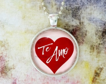 Te Amo I Love You Spanish Latin Love Valentine's Day Jewelry Pendant Red White Pink Charm Necklace or Key Ring Anniversary Valentines's Day
