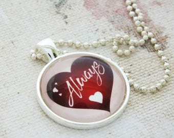 Always in my Heart Pendant Necklace  Red Heart White Hearts, Pink Silver Pendant Charm Necklace or Key Ring Fob Anniversary Valentines's Day