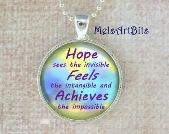 Inspirational Quote Pendant Necklace Glass Hope Achieves the Impossible Yellow Blue White Purple