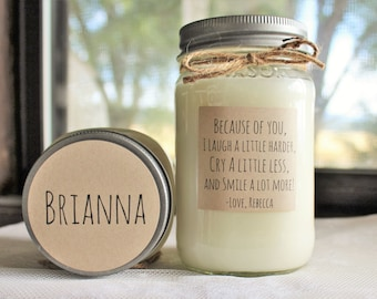 Personalized Candle / Best Friend Candle / Gift for Friend /  Name Candle /  Because of you I laugh / 16 oz Scented Candle
