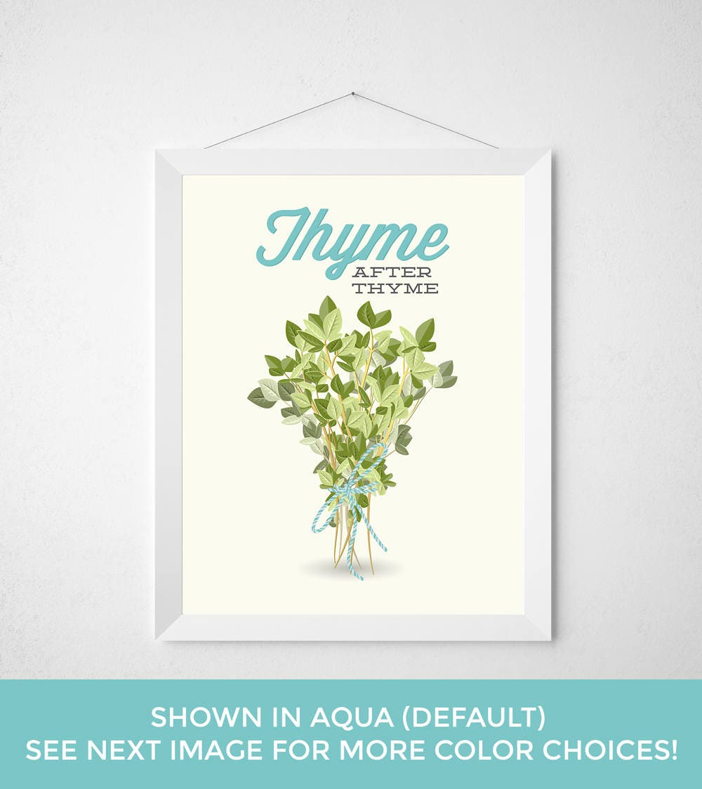 Kitchen Thyme Print Thyme After Thyme Spice Herb Pun