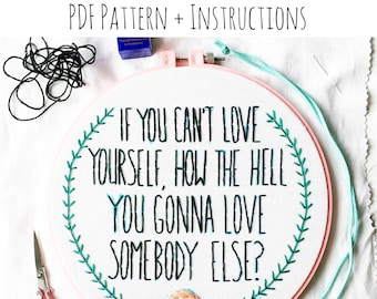 PATTERN: Love Yourself First Hand Embroidery Pattern with Instructions