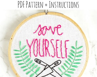 PATTERN:  Save Yourself Hand Embroidery Pattern with Instructions