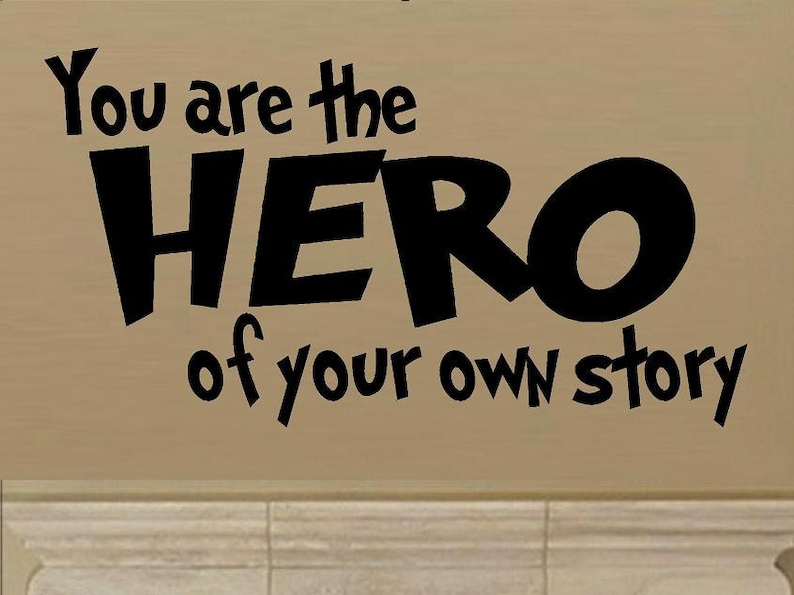 Wall Decals Nursery You Are The Hero Of Your Own Story Wall Etsy