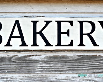 Bakery Sign, Farmhouse Sign, Wood Sign, Farmhouse and Vintage Inspired, Kitchen Decor, Distressed White with Black lettering,