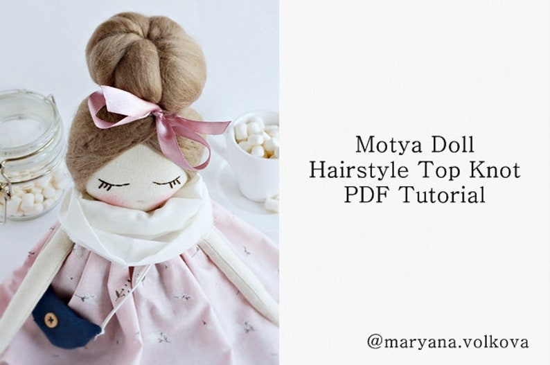 Motya Doll Hairstyle Pdf Tutorial Doll Hairstyle Top Knot Etsy