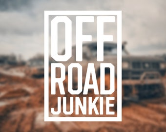 Customizable Off Road Junkie Decal, Truck Decal, Personalized Decal, Window Sticker, 4x4 decal, decal for my truck, off road decal, personal