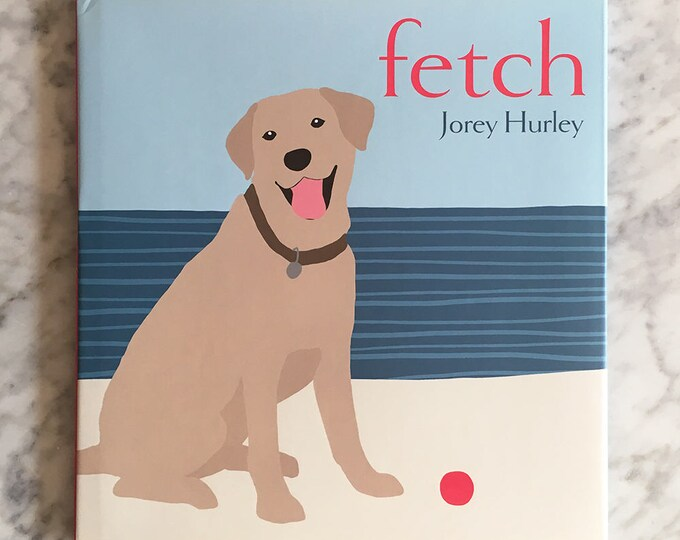 FETCH Hardcover Children's Picture Book, Signed by Author