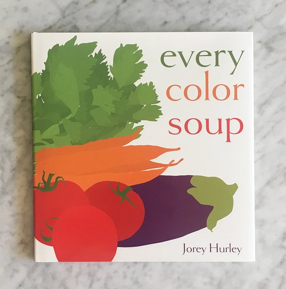 EVERY COLOR SOUP Hardcover Children's Picture Book, Signed by Author