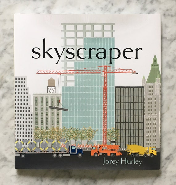 SKYSCRAPER Hardcover Children's Picture Book, Signed by Author