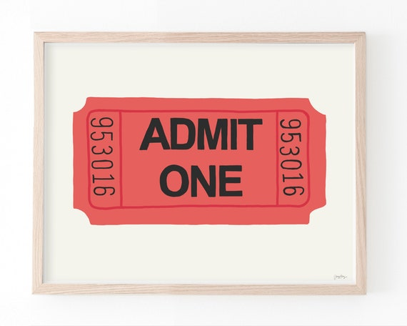 Admission Ticket Art Print. Available Framed or Unframed. Multiple Sizes. 150929.