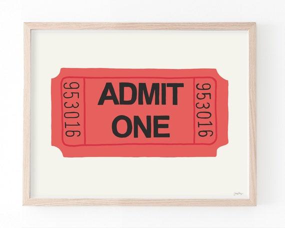 Admission Ticket Signed Art Print. Available Framed or Unframed. Multiple Sizes. 150929.