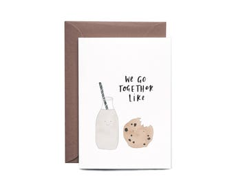 We Go Together Like MILK + COOKIES Valentine's Day Greeting Card