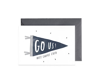 GO US! Best Couple EVER Valentine's Day Greeting Card