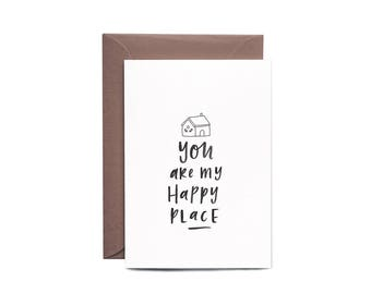 You are MY HAPPY PLACE Valentine's Day Greeting Card
