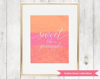 Sweet Like a Pineapple Wall Art | Pink and Orange Pineapple Nursery Print | Printable Baby Girl Decor Instant Download