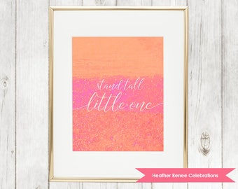 Nursery Art Stand Tall Little One | Pineapple Nursery Print | Pink and Orange Baby Girl Instant Download