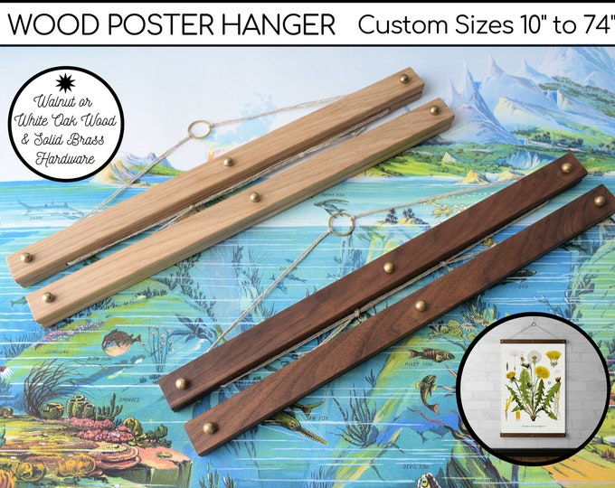 "Wood Poster Hanger Frame for Art, Maps, Prints, Pictures, Tapestries, Real Walnut or White Oak & Brass Hardware  - Custom Sizes 10"" to 74"""