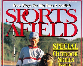 Vintage Sports Afield Magazine March 1991, Hunting, Fishing, Articles, Angler, Tackle, Environment, Outdoor Skills, Wilderness, Survival