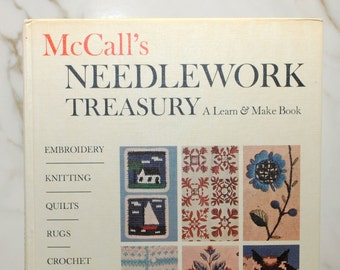Vintage McCall's Needlework Treasury, A Learn & Make Book, Hardbackbook, Random House, 1963, Embroidery, Knitting, Quilts, Rugs, Crochet