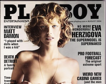 Playboy Magazine August 2004 with Eva Herzigova, Matt Damon and Spike Lee