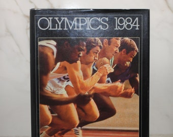 Vintage Olympics A Tradition Of Excellence, 1984, Hardback Book, Philco Promotional, Athletes, Running, Los Angeles, Olympic Story, Medals