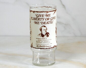 Vintage Coca-Cola Glass, Cocoa-Cola Heritage Collection Series, 1976, Bicentennial, 1776, Patrick Henry, Give Me Liberty Or Give Me Death