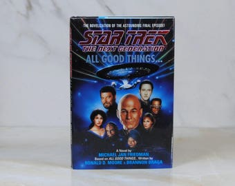 Vintage All Good Things, Hard Back, Book, Star Trek, The Next Generation, 1994, Michael Friedman, Hardback, Lieutenant Worf, Counselor Troi