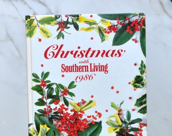 Vintage Christmas With Southern Living, 1986, Oxmoor House, Christmas Recipes, Christmas Crafts, Christmas DIY, Christmas Cooking, Holiday