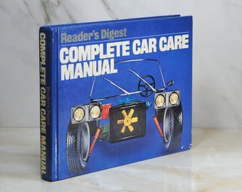 Vintage Book, Complete Car Care, Readers Digest, 1981, Hardback