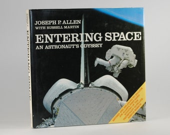 Vintage Hardback Book, Entering Space An Astronaut's Odyssey 1986, Joseph P. Allen