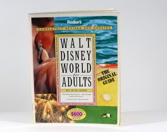 Vintage Walt Disney World for Adults The Original Guide for Grown-Ups by Rita Aero 1996