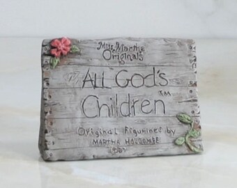 Vintage Miss Martha Holcombe, All God's Children, Collector's Plaque, Sign, 1987, Handcrafted, Knick Knack, Polyresin, Vintage Figurine