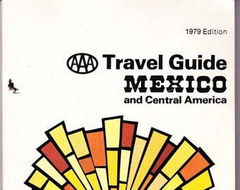 Vintage AAA Travel Guide Mexico 1979 Sights, Accommodations, Destinations