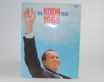 Vintage Book The Nixon Yearbook 1968, Interesting Background Information with photos and family album, Beautifully printed