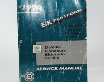 1996 Cadillac Deville Concours Eldorado Seville Service Manual Book 1 of 2 Chassis & Body