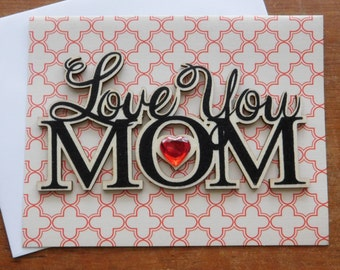 Mom  Birthday Card , Mother's Day, Mom Valentine's or ? - Best Mom Card - Card for Mom