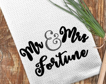 "Mr. and Mrs. Towel, Last Name Towel, Kitchen Towel 16""x24"""