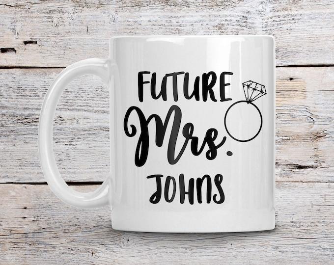 Featured listing image: Future Mrs Mug, Custom Bride Mug, Personalize Bride Mug