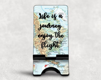 Life is a Journey Phone Dock, World Map Phone Stand, Custom Phone Stand