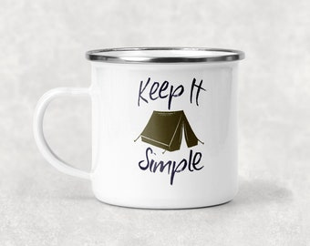 Keep It Simple Camp Mug, Tent Travel Mug, Outdoor Lover Gift