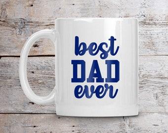 Best Dad Ever Mug, Dad Coffee Mug, Personalized Dad Mug