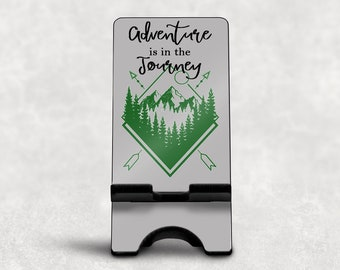 Adventure is in the Journey Phone Stand, Custom Smartphone Stand, Phone Stand for Desk