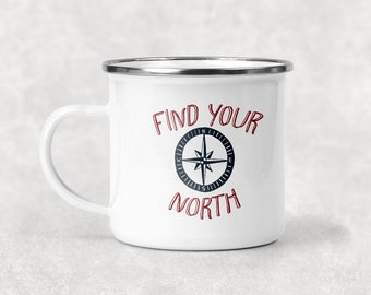 Find Your North Camp Mug, Travel Camp Cup, Outdoor Lover Gift